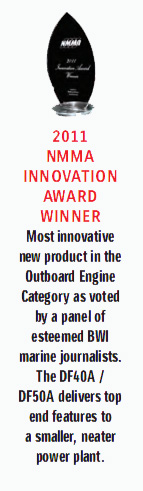 Most innovative new product in the Outboard Engine Category as voted by a panel of esteemed BWI marine journalists. The DF40A / DF50A delivers top end features to a smaller, neater power plant.